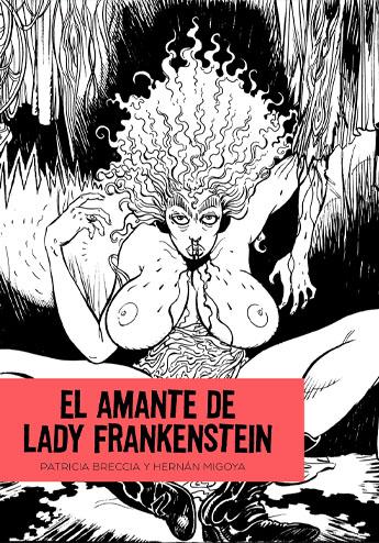 El amante de Lady Frankenstein de Patricia Breccia y Hernán Migoya